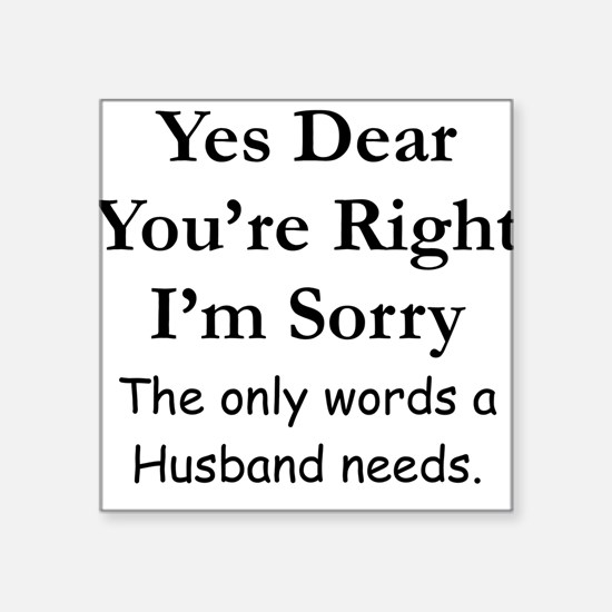 Yes Dear Husband's Words Square Sticker