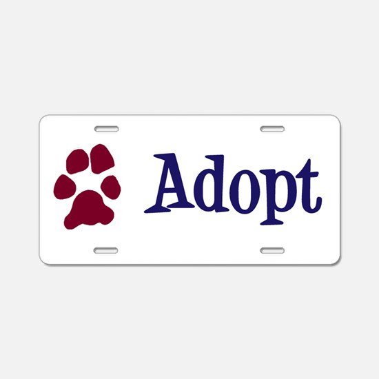 Adopt (With Paws) Aluminum License Plate