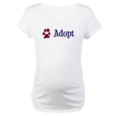 Adopt (With Paws) Maternity T-Shirt