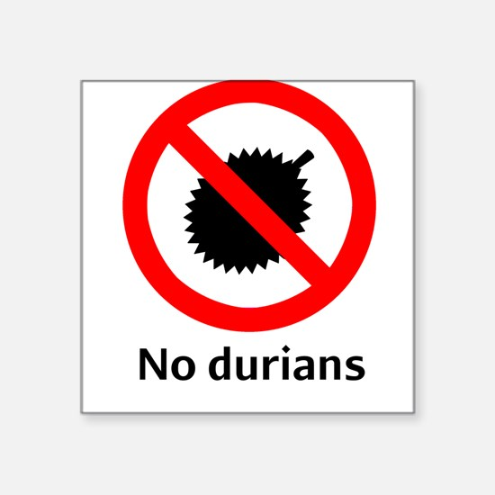 No Durian Square Sticker