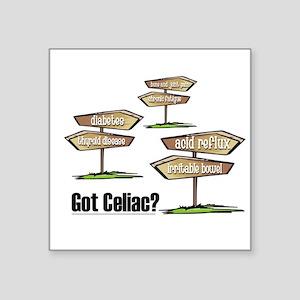 Got Celiac? Square Sticker