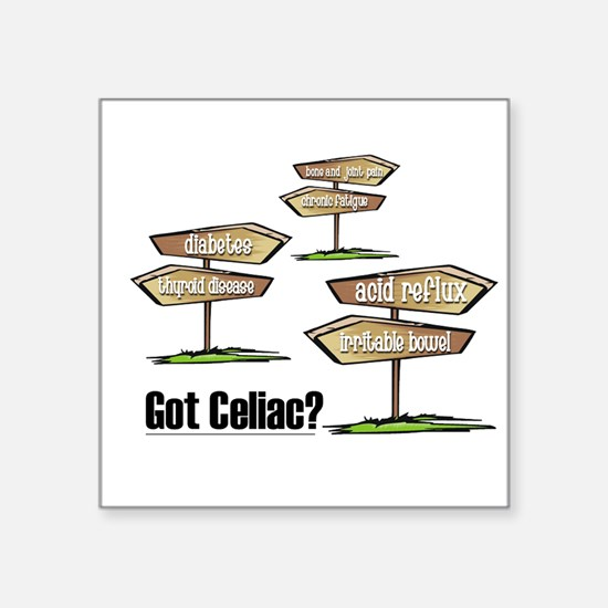 Got Celiac? Square Sticker