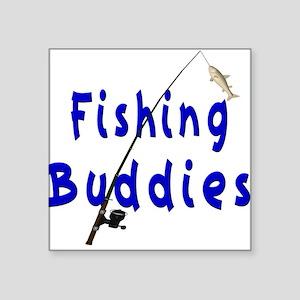 Fishing Buddies Square Sticker