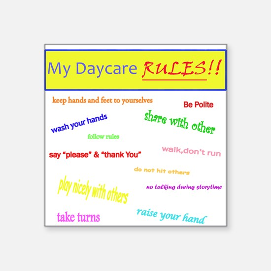 My Daycare Rules Square Sticker