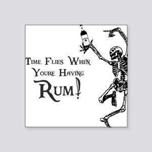 Time Flies/Having Rum Square Sticker