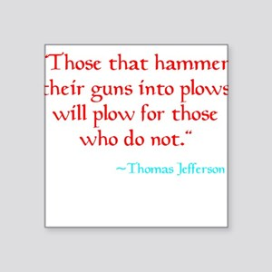 Guns into Plows Square Sticker