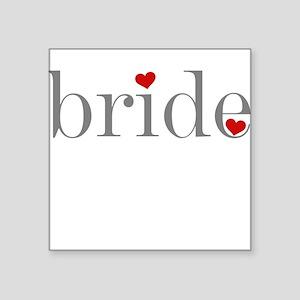Bride Gray Text Square Sticker