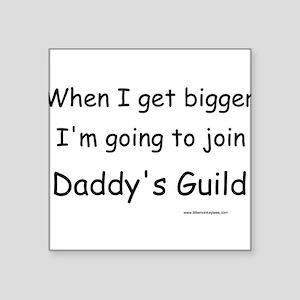 Daddy's Guild Square Sticker