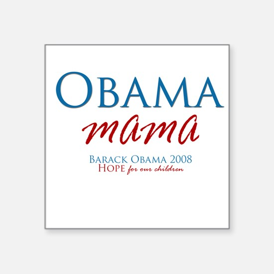 Obama Mama Square Sticker