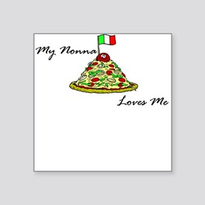 My Nonna Loves Me Baby/Toddlers Square Sticker