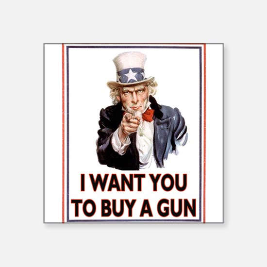 Buy a GUN, Square Sticker