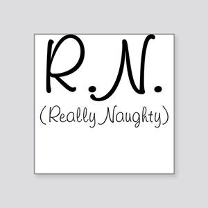 Really Naughty Square Sticker