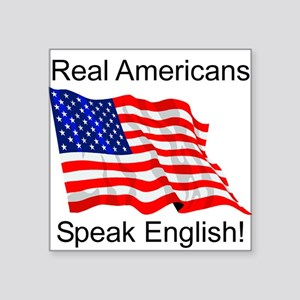 Real Americans Square Sticker