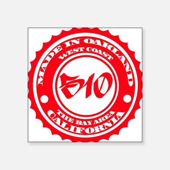 Made in Oakland - Red on Square Sticker