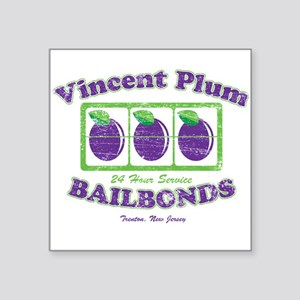 Vicent Plum Bail Bonds Distre Square Sticker