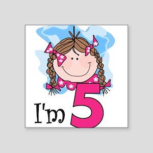 I'm 5 Brunette Girl Square Sticker