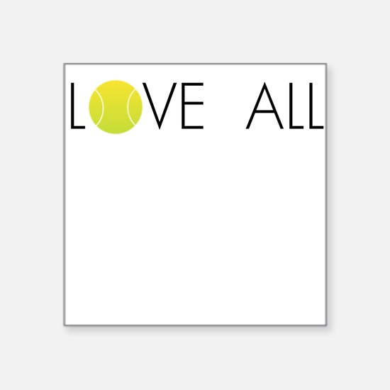 Tennis Ball LOVE ALL Square Sticker