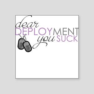 Dear Deployment Square Sticker