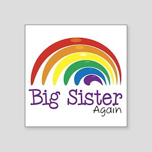 Big Sister Again Rainbow Square Sticker