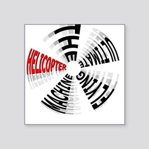 Helicopter Ultimate Flying Machine Square Sticker