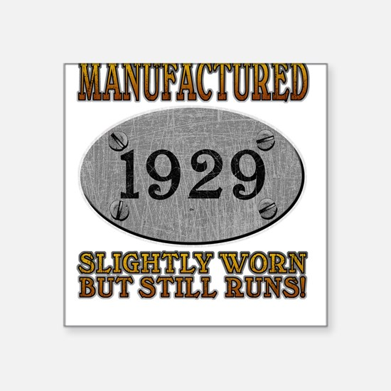 Manufactured 1929 Square Sticker