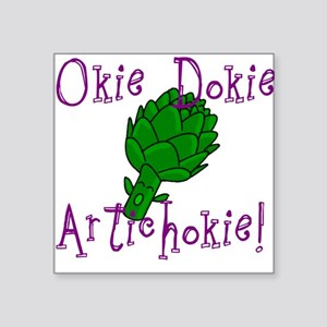 Okie Dokie Square Sticker