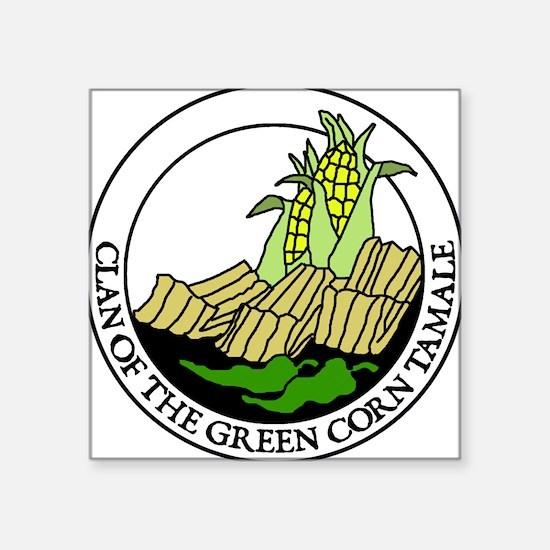 Clan of the Green Corn Tamale Square Sticker