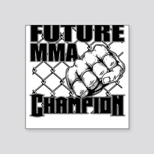 Future MMA Champion - Glove Square Sticker