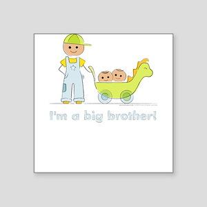 I'm a Big Brother Kid's Square Sticker: Twins