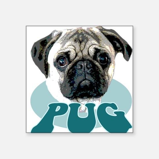 """""""pug"""" design Square Sticker Square Sticker"""