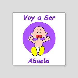 Voy a Ser Abuela Square Sticker