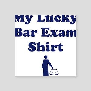 My Lucky Bar Exam Shirt Square Sticker