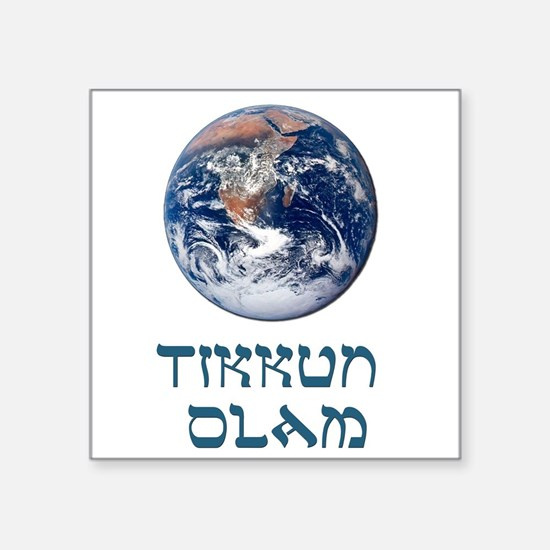 Tikkun Olam Square Sticker