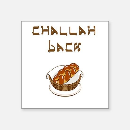 Challah Back Square Sticker