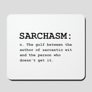Sarchasm Definition Black Mousepad