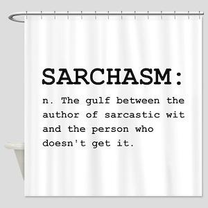 Sarchasm Definition Black Shower Curtain