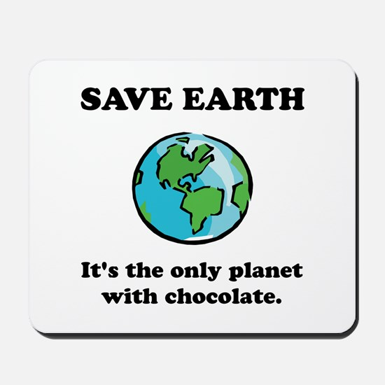 Save Earth Chocolate Black.png Mousepad