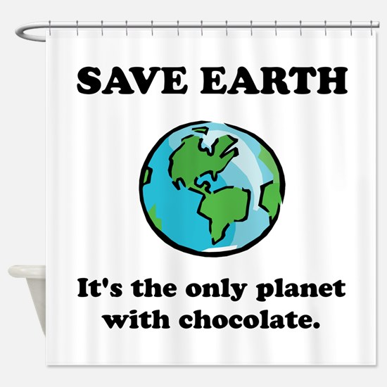 Save Earth Chocolate Black.png Shower Curtain