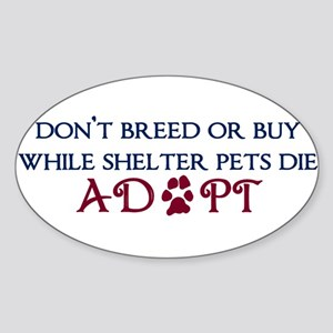 Dont Breed Sticker Sticker (Oval)