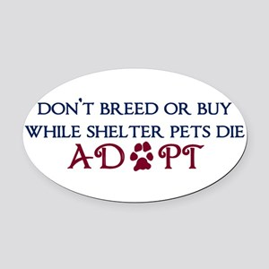 Dont Breed Sticker.png Oval Car Magnet