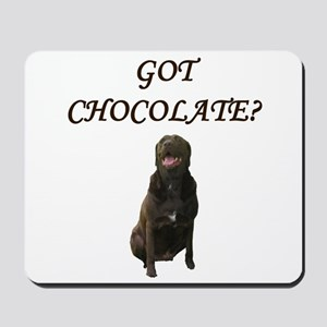 got chocolate? Mousepad