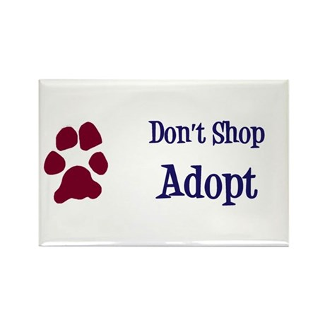 Don't Shop Adopt Rectangle Magnet