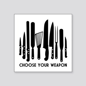 "Choose Weapon Square Sticker 3"" x 3"""