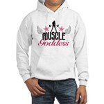 Muscle Goddess Hooded Sweatshirt