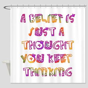 Belief Shower Curtain