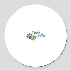 Think Paws-itive (Positive) Magnet