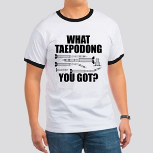 What Taepodong You Got? Ringer T