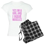 Yes im a girl with muscles Women's Light Pajamas