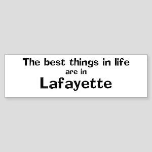 Lafayette: Best Things Bumper Sticker