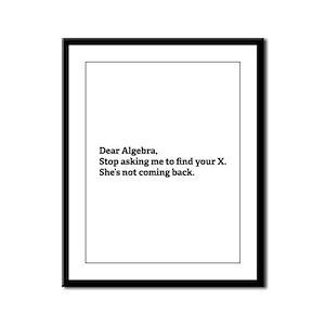 Dear Algebra Framed Panel Print